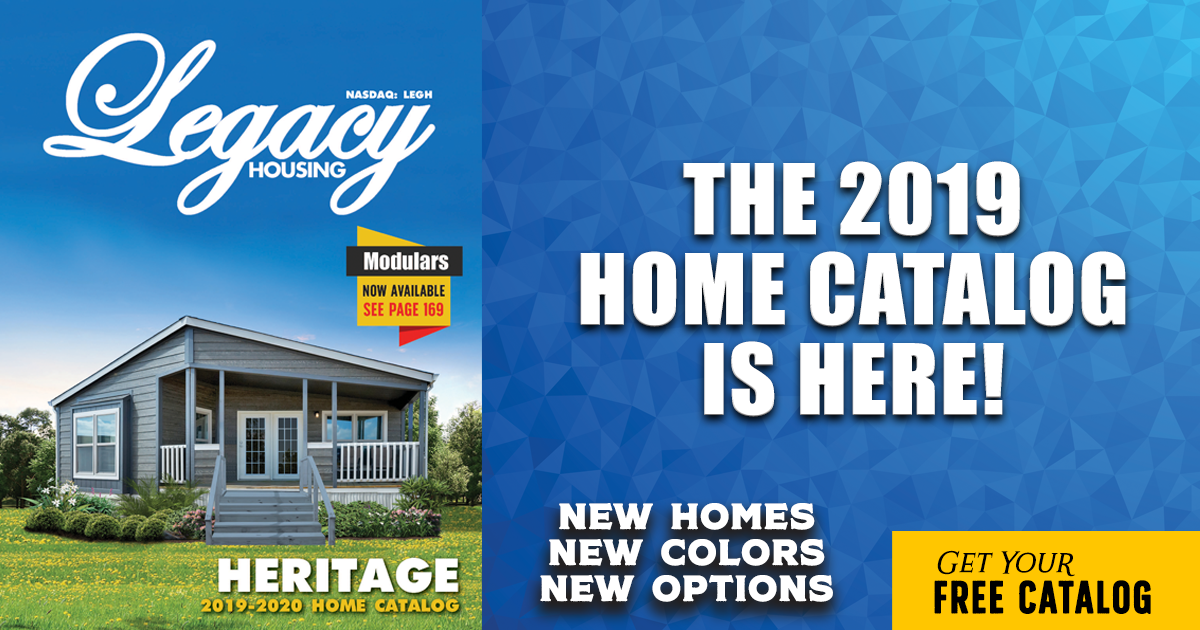 Get a Free Catalog - Legacy Housing Corporation